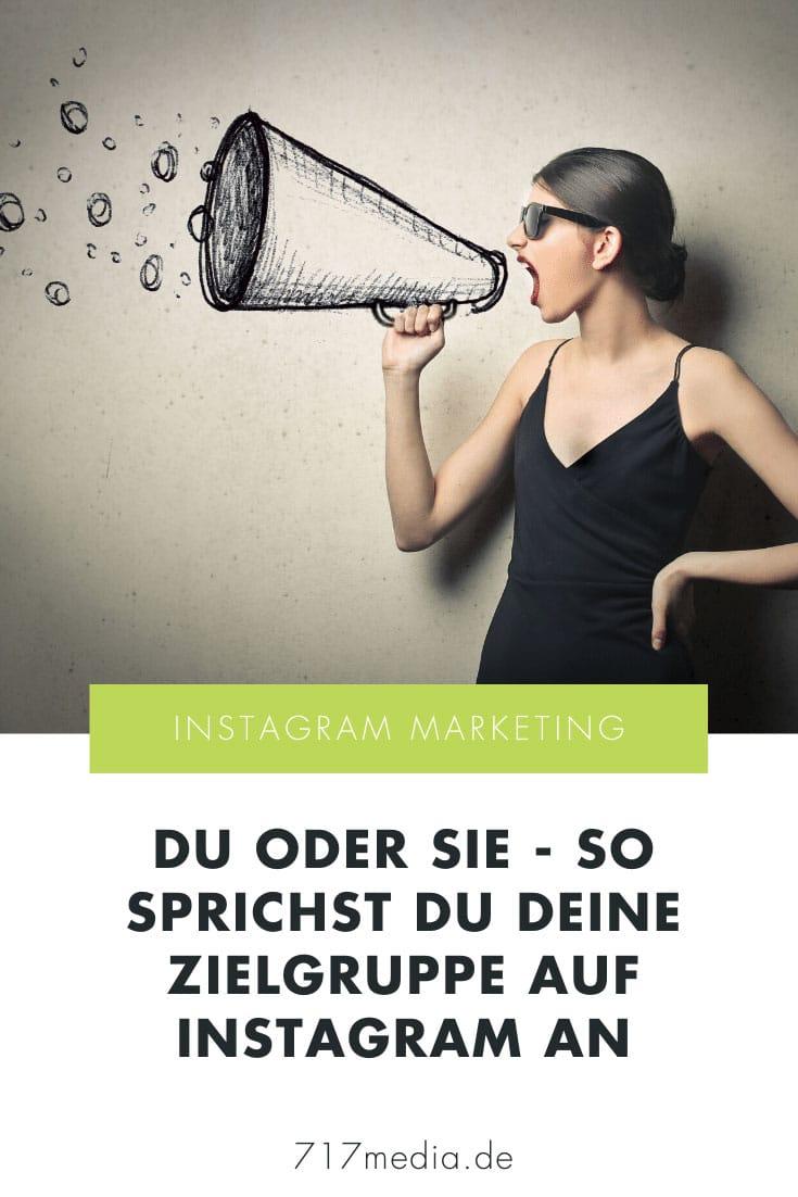 Du oder Sie - So sprichst du deine Zielgruppe auf Instagram an